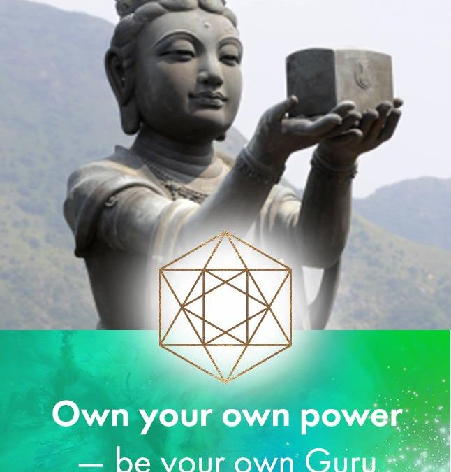 Own your Power – be your own Guru