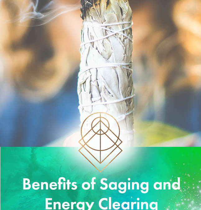 Benefits of Saging and Energy Cleaning